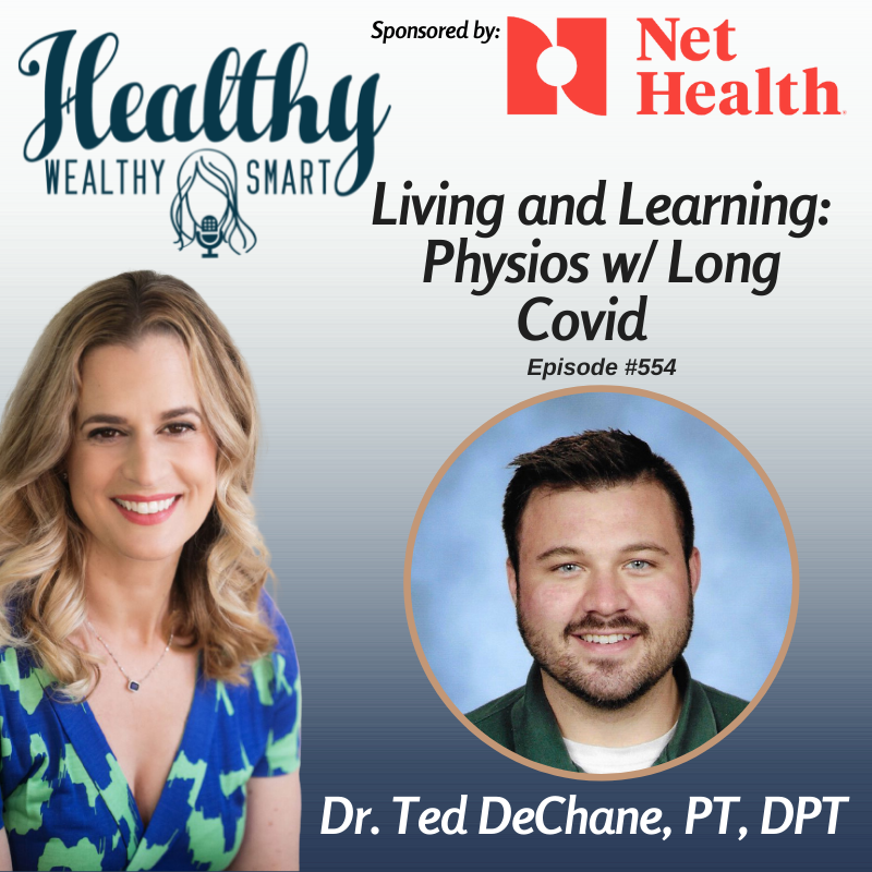 554: Dr. Ted DeChane: Living & Learning, Physios w/ Long Covid